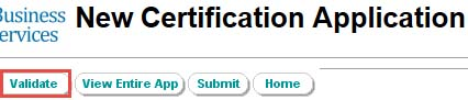 Screenshot: New Certification Application screen with Validate button highlighted