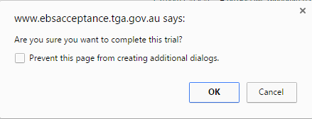 A screenshot of dialog box: Are you sure you want to complete this trial?