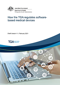 Download How the TGA regulates software based medical devices