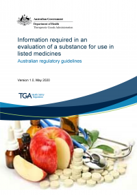 Download Information required in an evaluation of a substance for use in listed medicines: guidance for sponsors