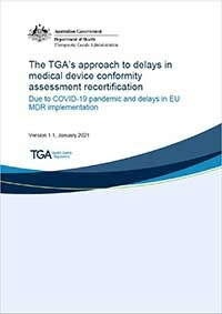 Download The TGA's approach to delays in medical device conformity assessment recertification
